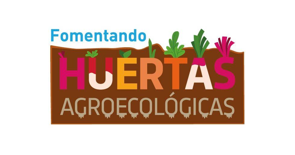 PROGRAMA FOMENTANDO HUERTAS AGROECOLÓGICAS