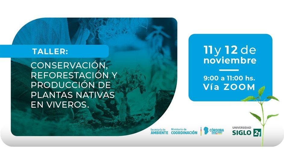 """Taller sobre """"Conservación, reforestación y producción de plantas nativas"""""""